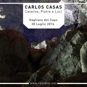 Caves, Stones and Lights. Carlos Casas' exhibition